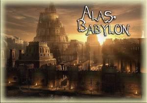 AAAalas-babylon-babylon-will-perish