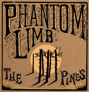 phantom_limb_the_pines