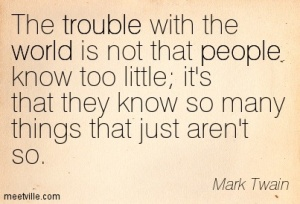 Quotation-Mark-Twain-world-trouble-people-Meetville-Quotes-87775