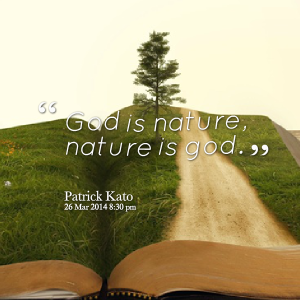 27833-god-is-nature-nature-is-god