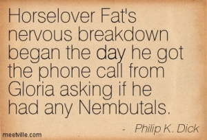AQuotation-Philip-K-Dick-day-Meetville-Quotes-11212