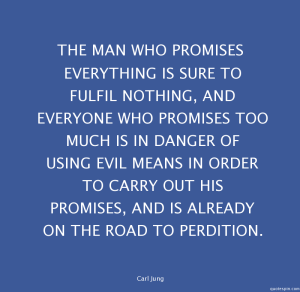 Athe-man-who-promises-everything-is-sure-_carl-jung-quote