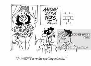 """""""It wasn't a ruddy spelling mistake!"""""""