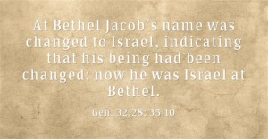 At-Bethel-Jacob's-name-was-changed-to-Israel