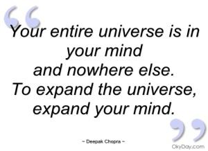 Xyour-entire-universe-is-in-your-mind-deepak-chopra