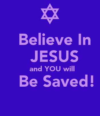 believe-in-jesus-and-you-will-be-saved