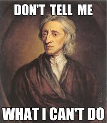 Locke-Dont-Tell-Me-What-I-Cant-Do