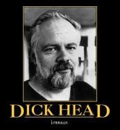 All I rea ll y need to know I l earned f Rom Phi l ip K. Dick