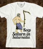 keep-saturn-in-saturnalia-t-shirt.american-apparel-unisex-fitted-tee.white.w760h760