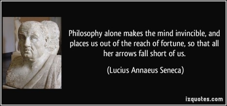 quote-philosophy-alone-makes-the-mind-invincible-and-places-us-out-of-the-reach-of-fortune-so-that-all-lucius-annaeus-seneca-368391