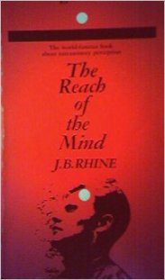 The REach of the Mind by JB Rhine